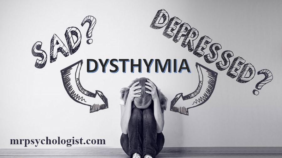 آشنایی با اختلال افسردگی دائم، Dysthymia یا Persistent Depressive Disorder