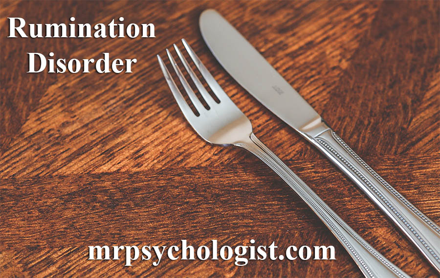 اختلال نشخوار - Rumination Disorder