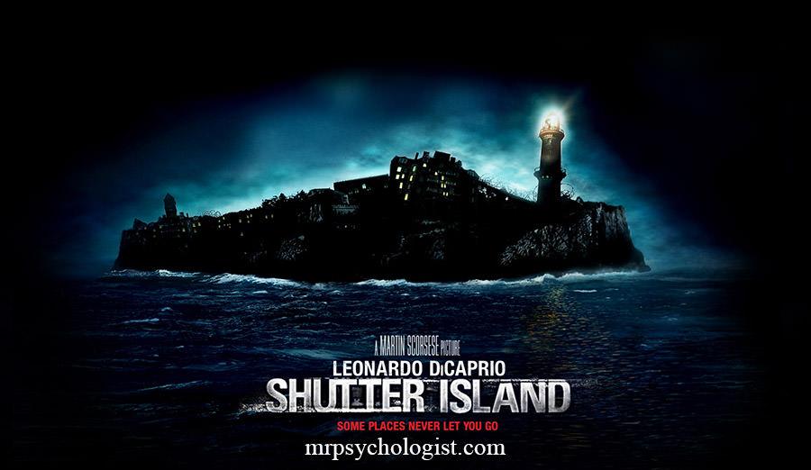 نقد روانشناسی فیلم جزیره شاتر Shutter Island